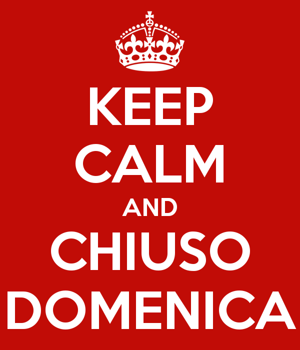 keep-calm-and-chiuso-domenica-2